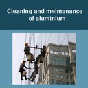 Cleaning and maintenance of aluminium