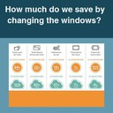 How much do we save by changing the windows?