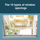 The 10 types of window openings